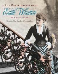 """View """"The Brave Escape of Edith Wharton"""""""